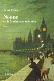 Noone ou Le marin sans mémoire par Yann Verdo