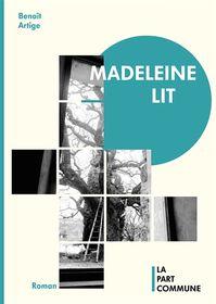 Madeleine lit par Benoît Artige