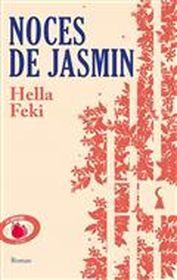Noces de jasmin par Hella Feki