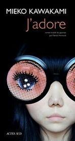 J'adore par Mieko Kawakami
