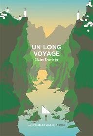 Un long voyage de Claire Duvivier