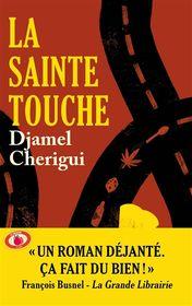 La Sainte Touche par Djamel Cherigui